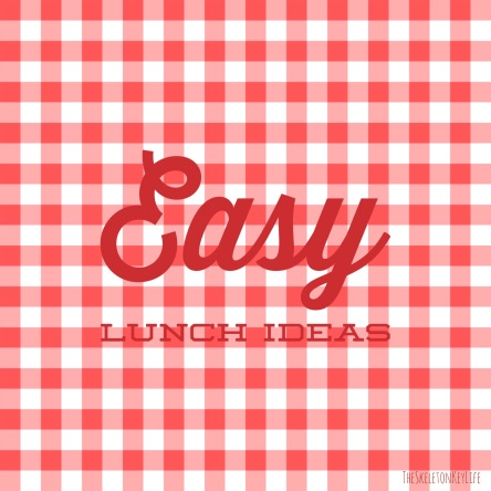 easy lunch ideas_main photo